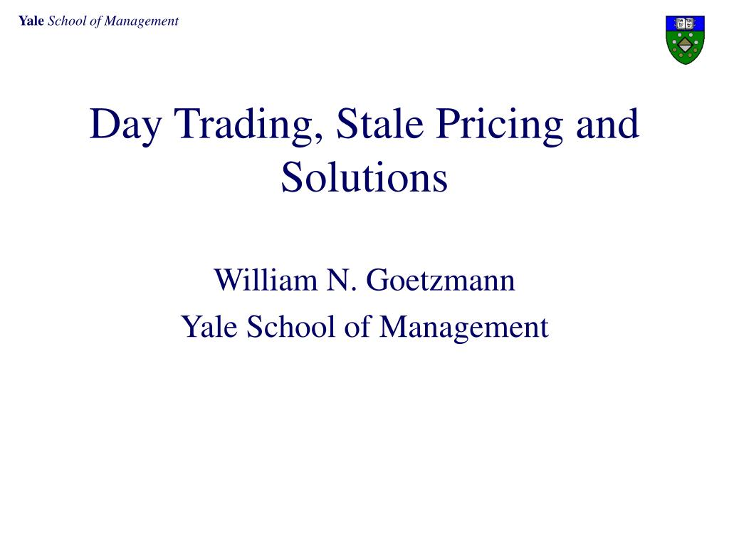Day Trading, Stale Pricing and Solutions
