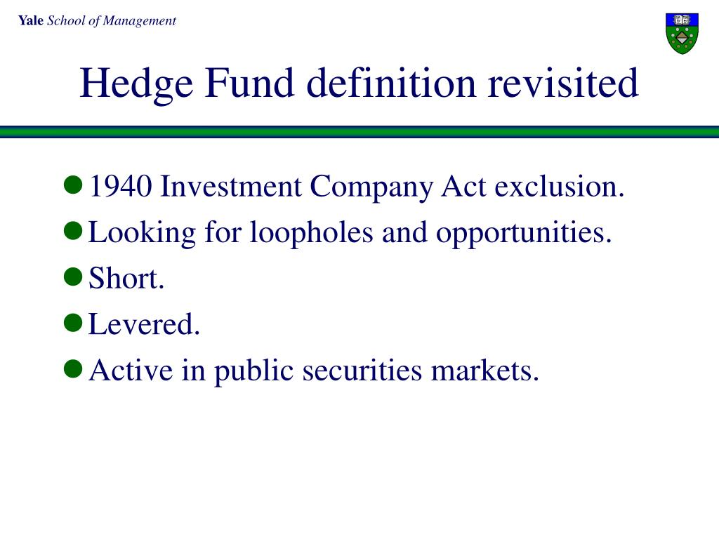 Hedge Fund definition revisited