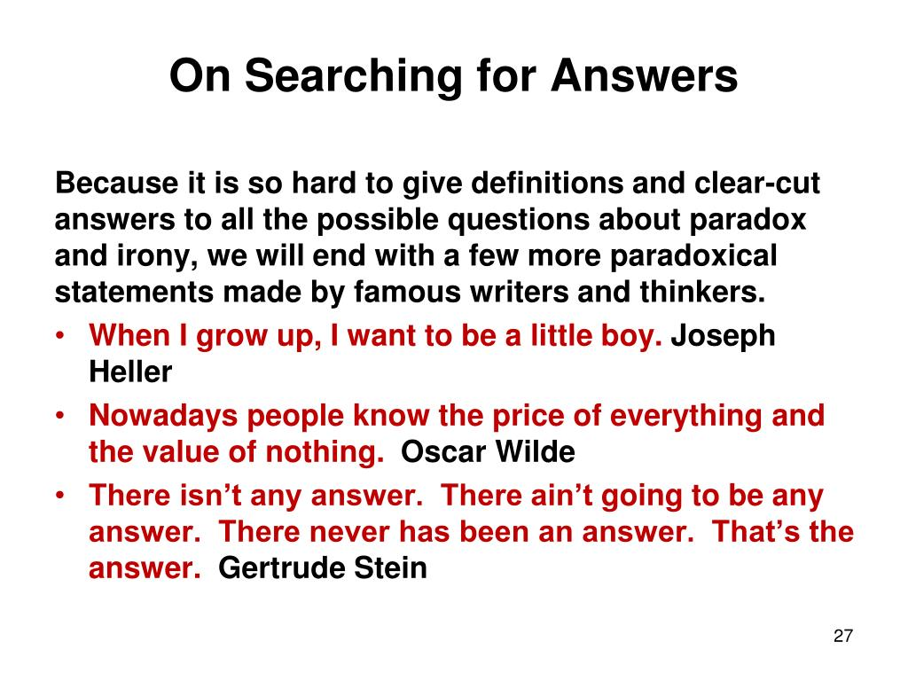 On Searching for Answers