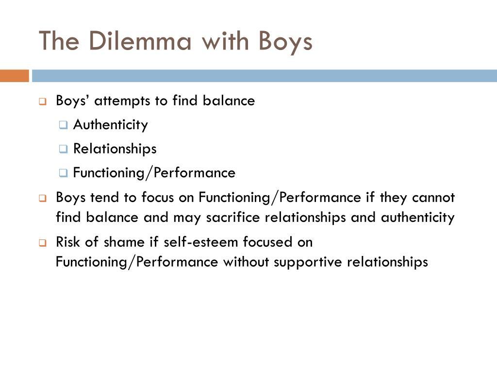 The Dilemma with Boys