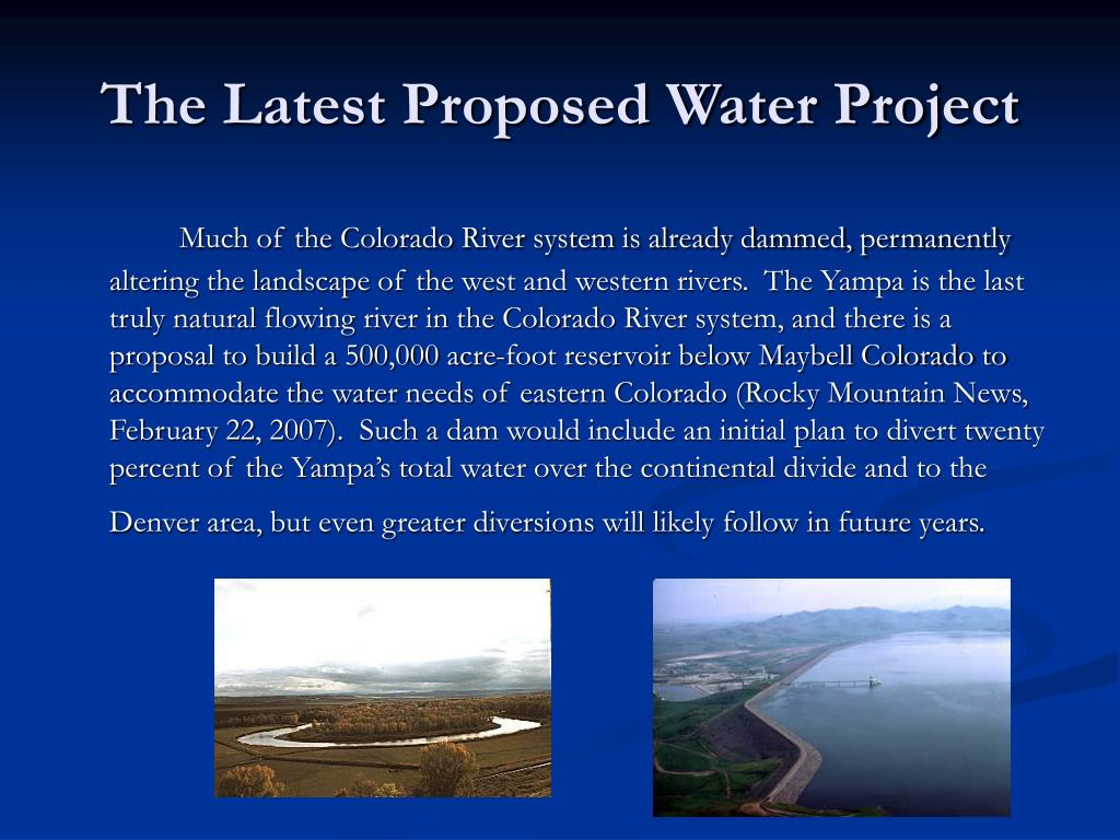 The Latest Proposed Water Project