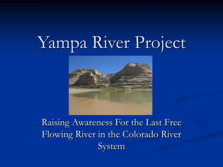 Yampa river project