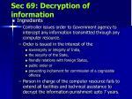 sec 69 decryption of information