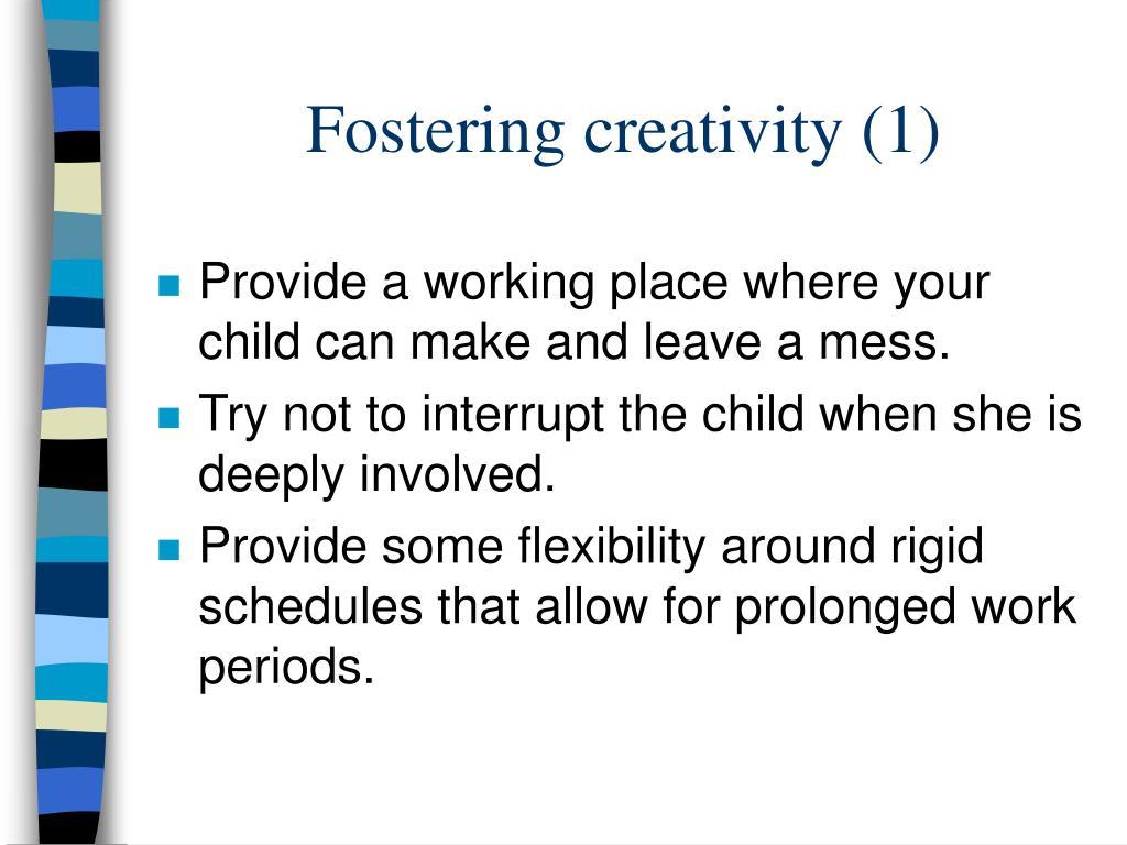 Fostering creativity (1)