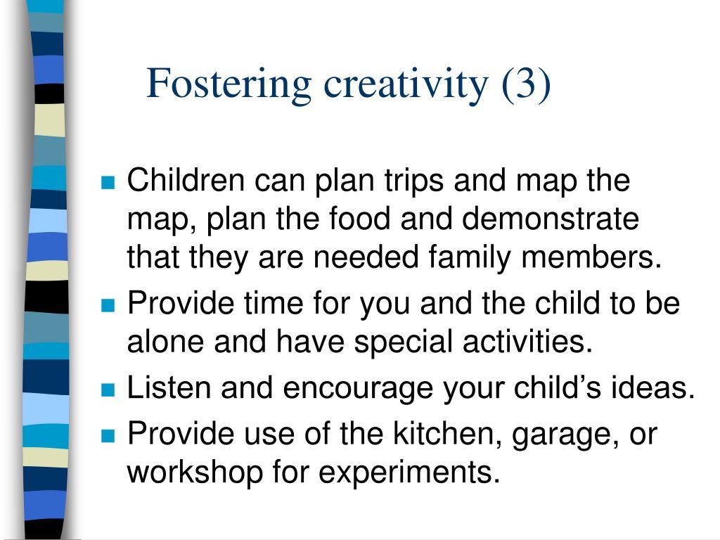 Fostering creativity (3)