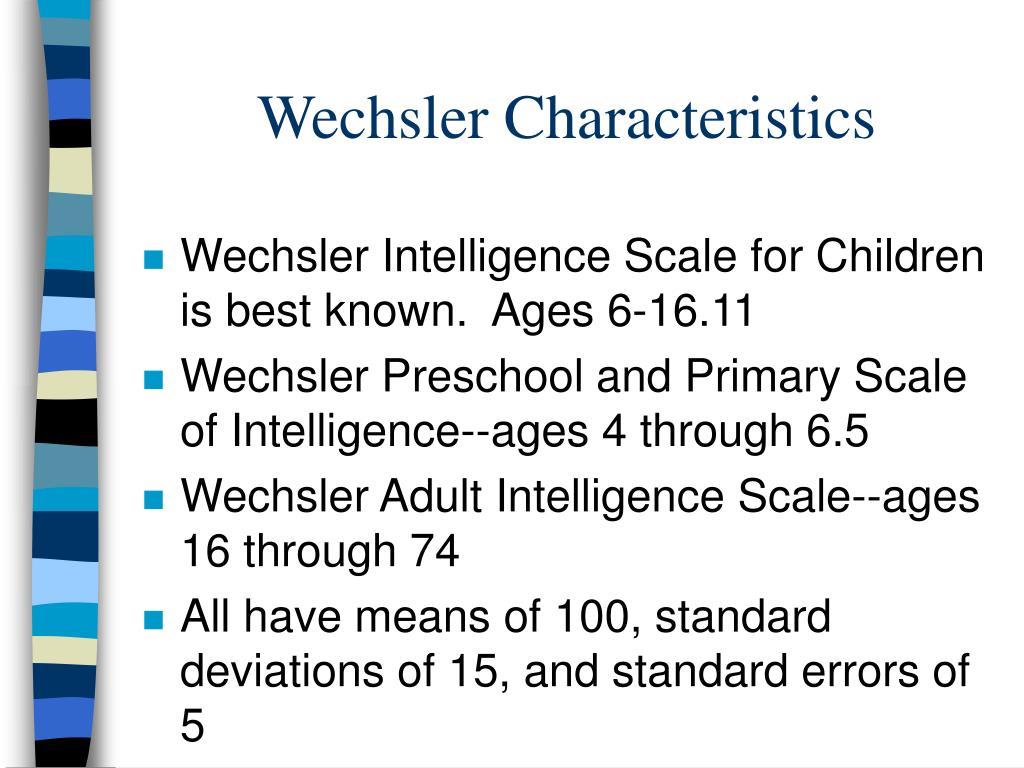 Wechsler Characteristics