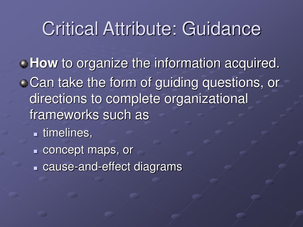 Critical Attribute: Guidance