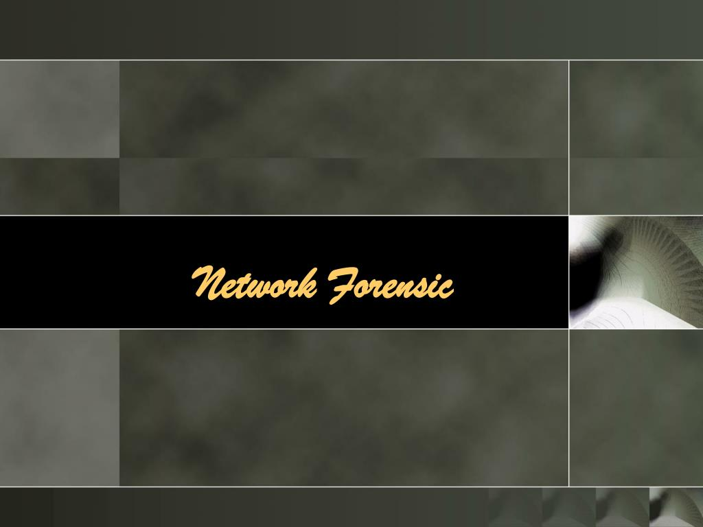 Network Forensic
