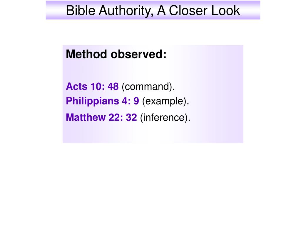 Bible Authority, A Closer Look