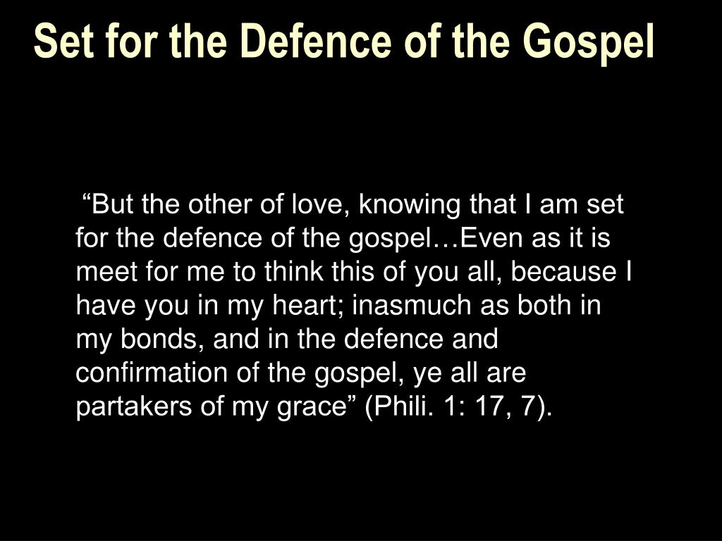 Set for the Defence of the Gospel