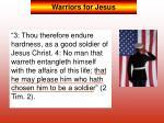 warriors for jesus3