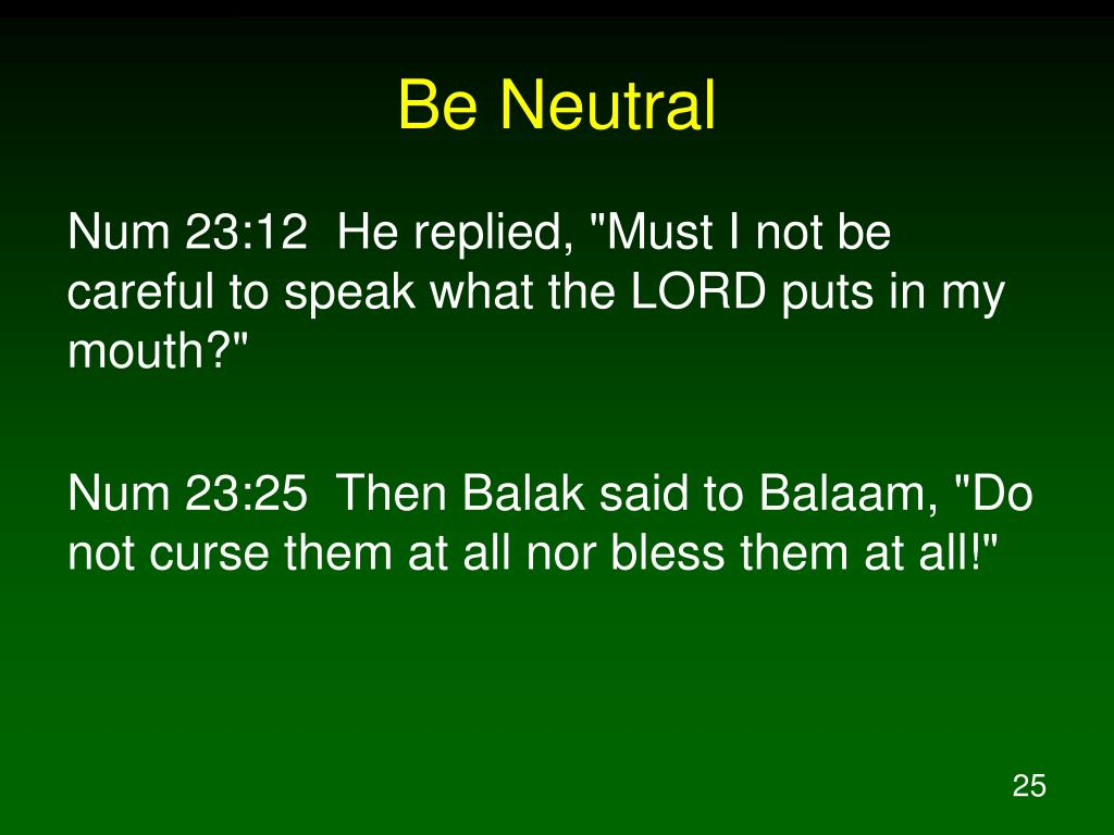Be Neutral