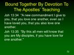 bound together by devotion to the apostles teaching53