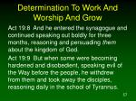 determination to work and worship and grow57