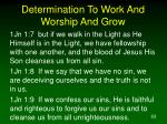 determination to work and worship and grow63