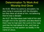 determination to work and worship and grow64