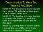 determination to work and worship and grow66