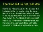 fear god but do not fear men