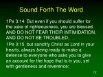 sound forth the word72