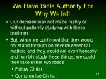 we have bible authority for why we left13