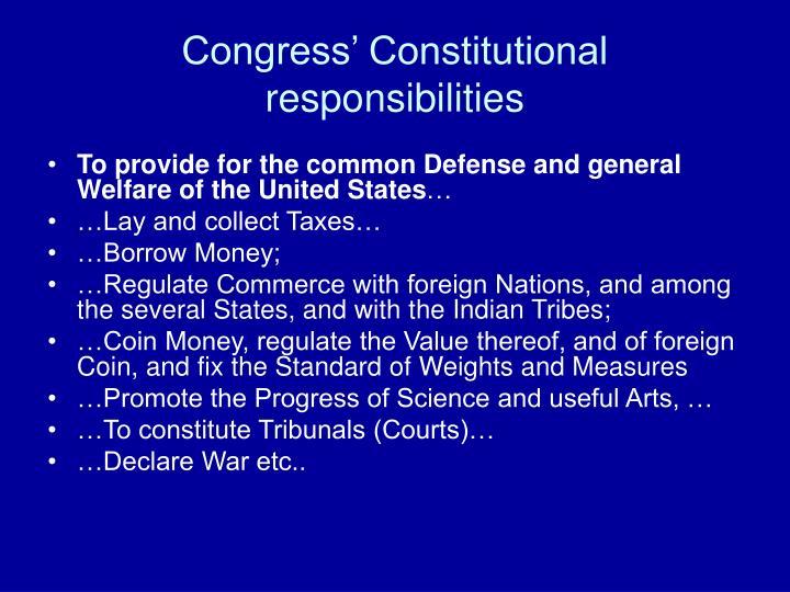 Congress' Constitutional responsibilities