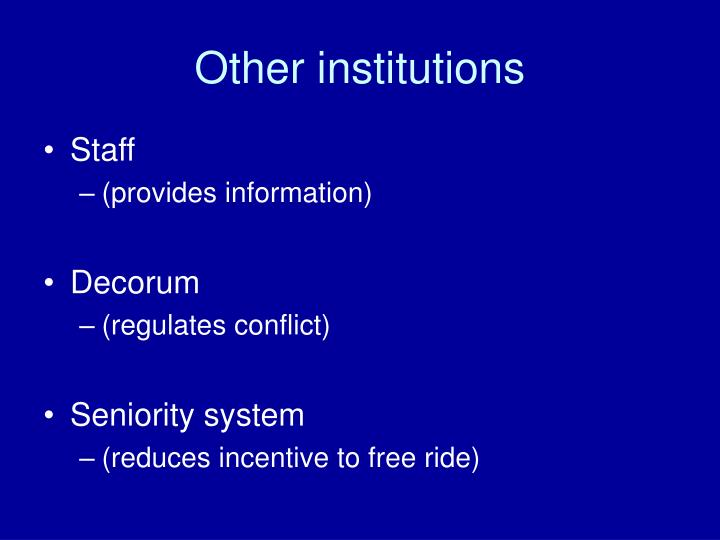 Other institutions