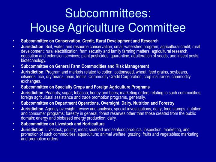 Subcommittees: