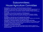 subcommittees house agriculture committee