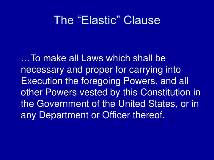 """The """"Elastic"""" Clause"""