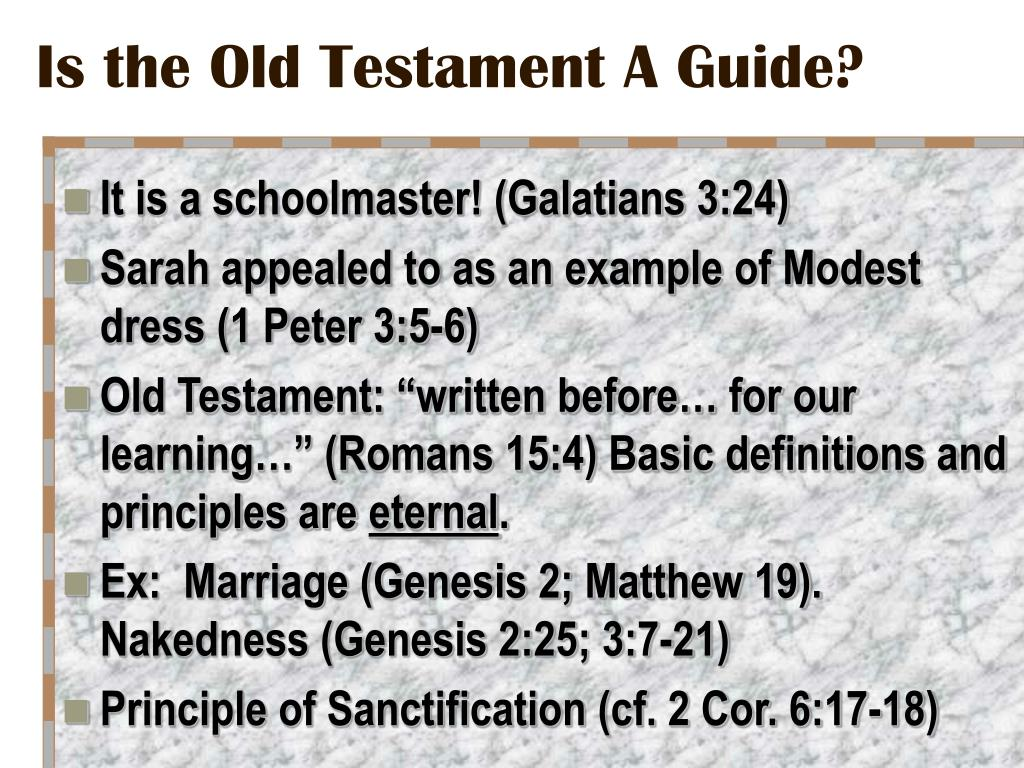Is the Old Testament A Guide?