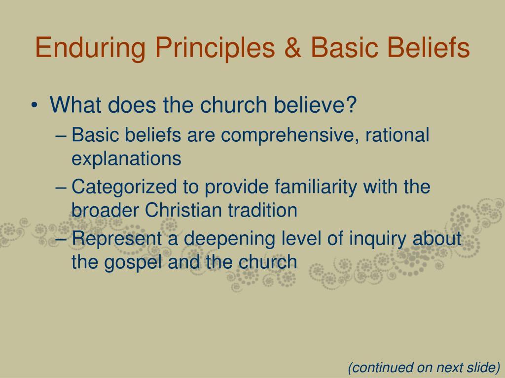 Enduring Principles & Basic Beliefs