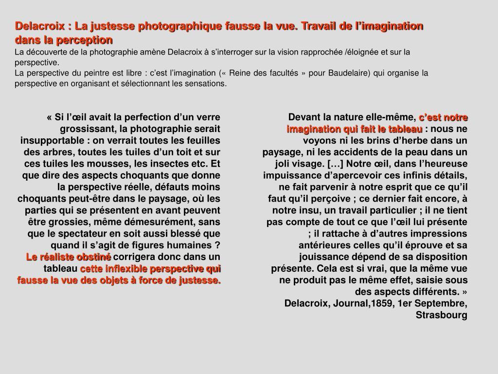 Delacroix : La justesse photographique fausse la vue. Travail de l'imagination dans la perception