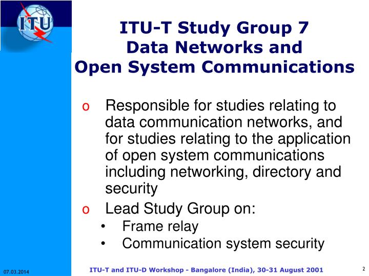 Itu t study group 7 data networks and open system communications