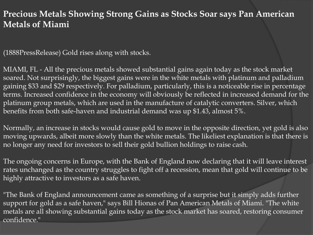 Precious Metals Showing Strong Gains as Stocks Soar says Pan American Metals of Miami