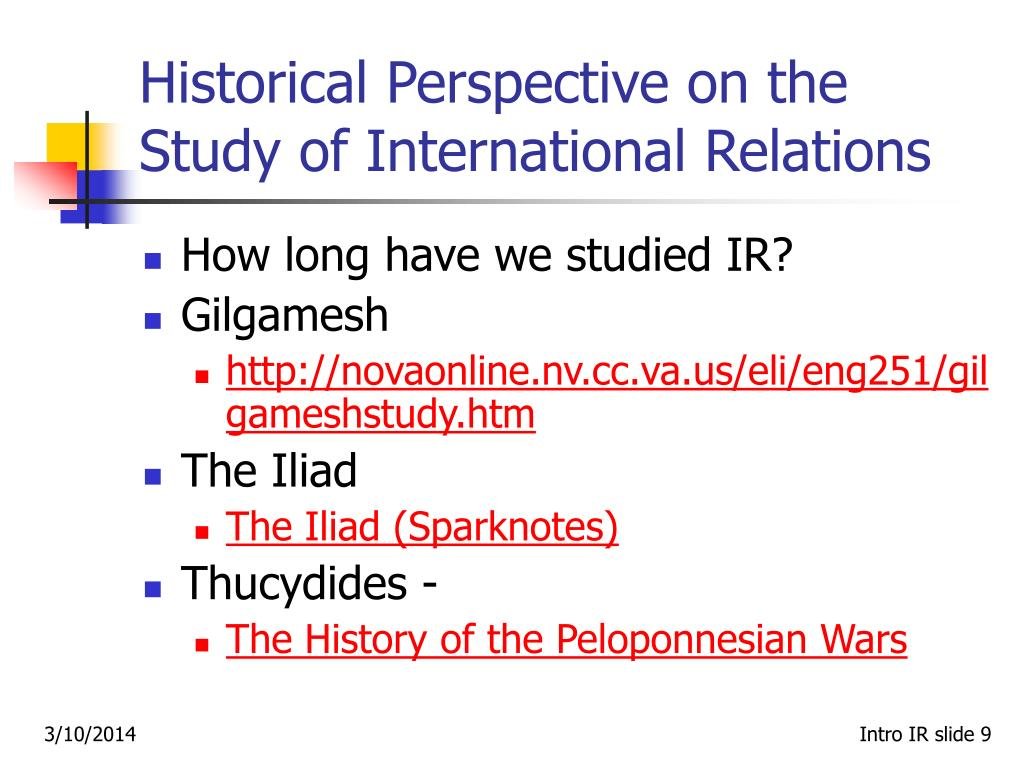 Historical Perspective on the Study of International Relations