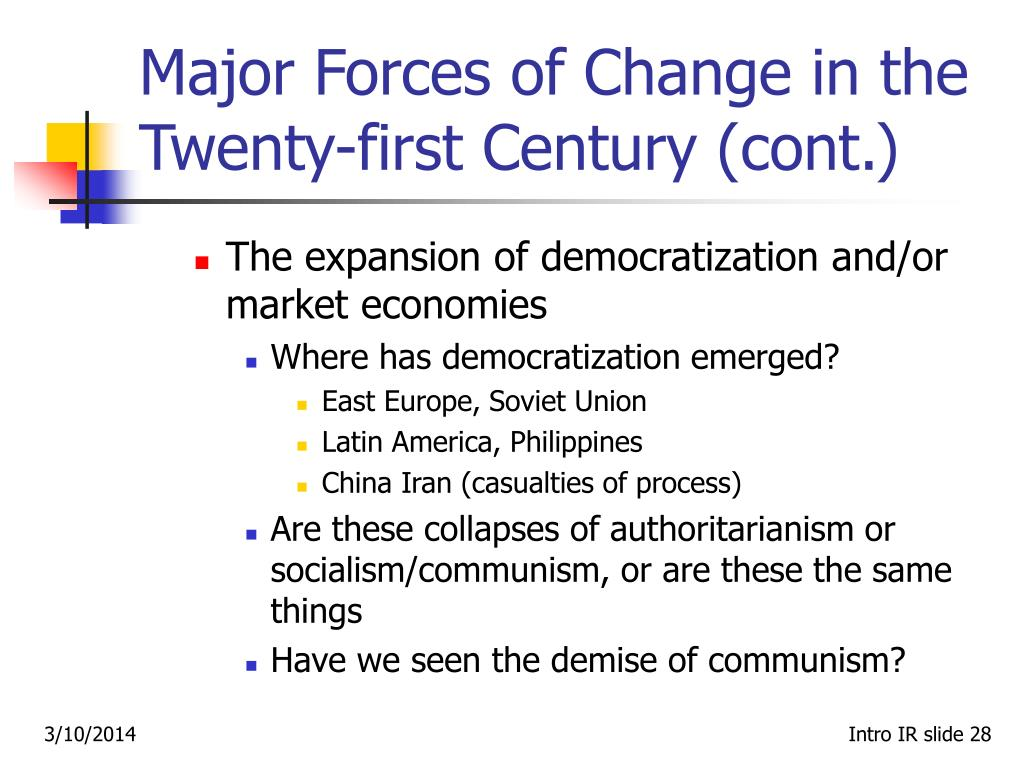Major Forces of Change in the Twenty-first Century (cont.)