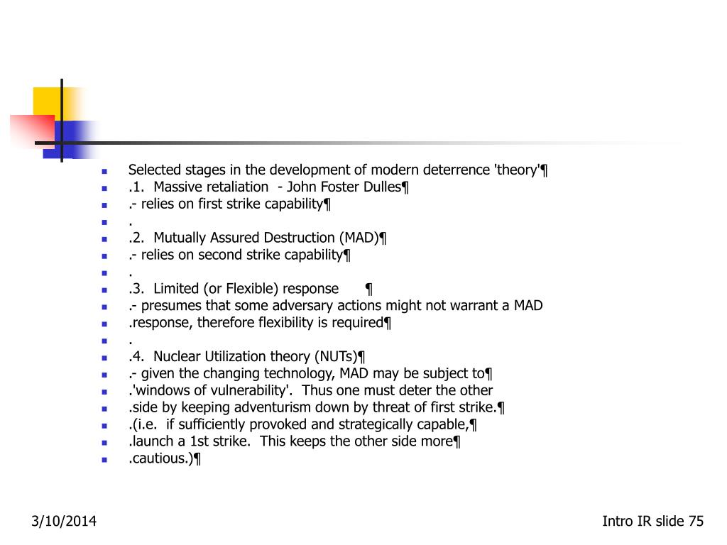 Selected stages in the development of modern deterrence 'theory'¶