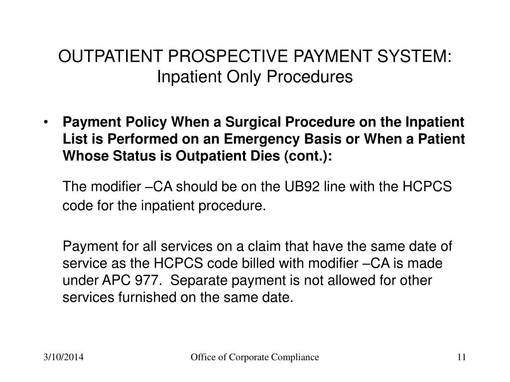 inpatient only procedures payment policy when a surgical procedure ...