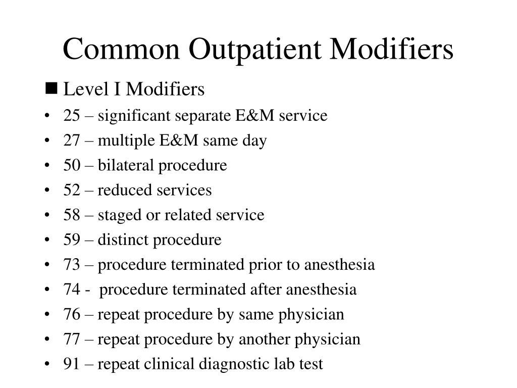 Common Outpatient Modifiers