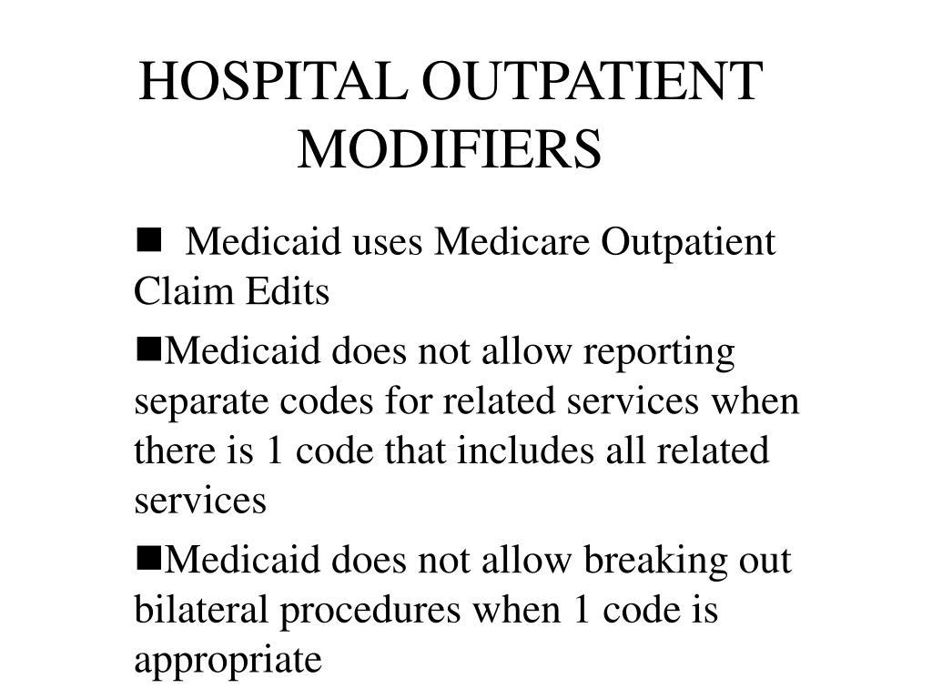 HOSPITAL OUTPATIENT MODIFIERS