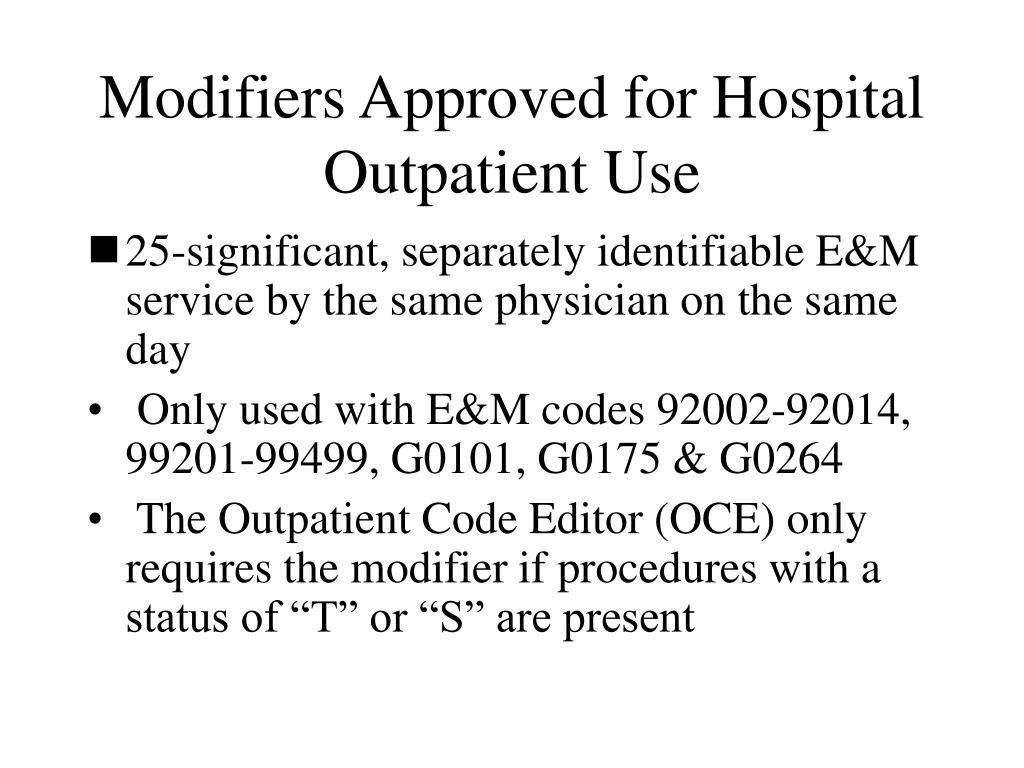 Modifiers Approved for Hospital Outpatient Use