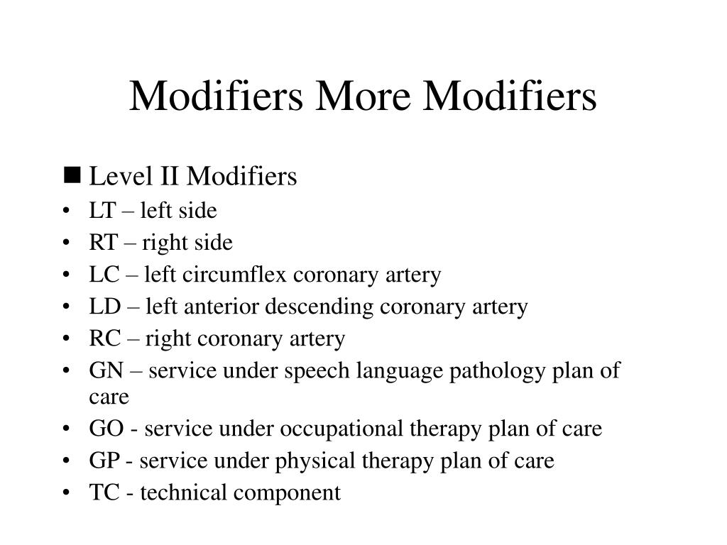 Modifiers More Modifiers