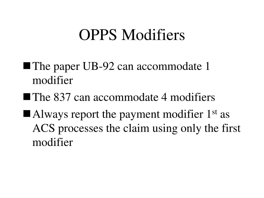 OPPS Modifiers