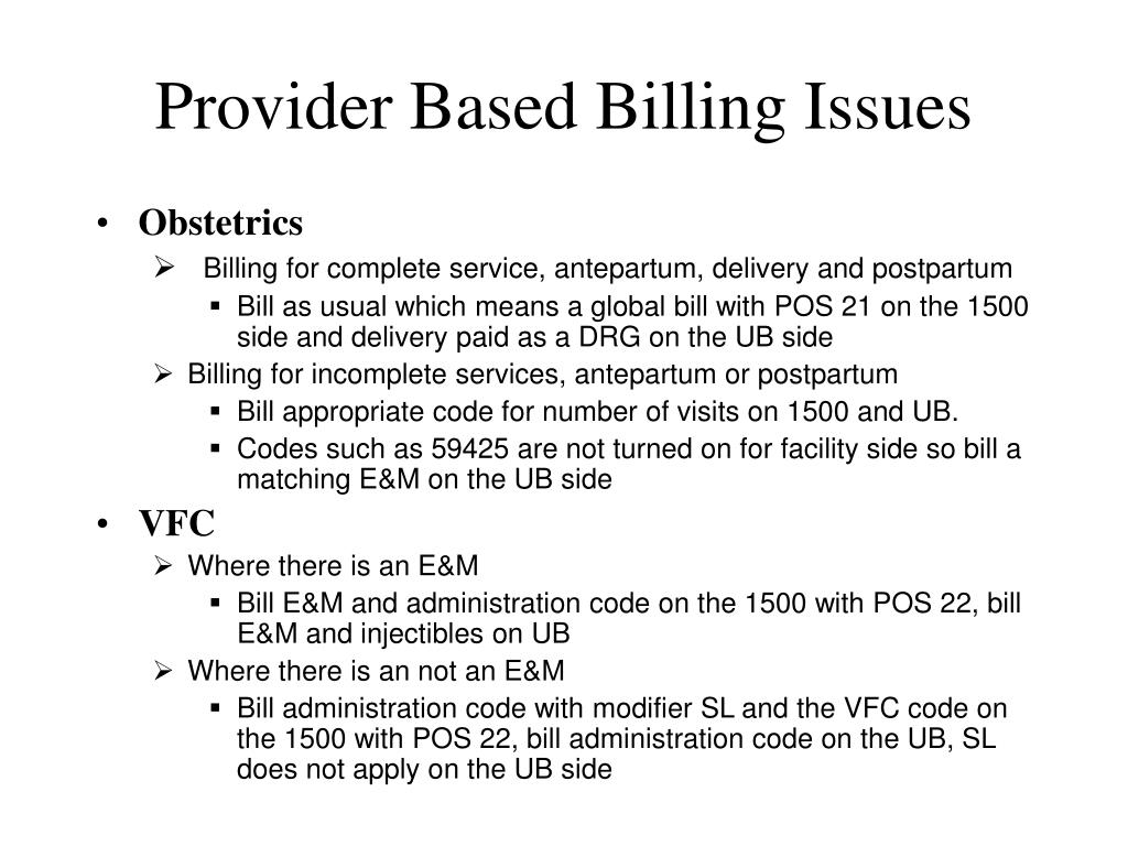 Provider Based Billing Issues