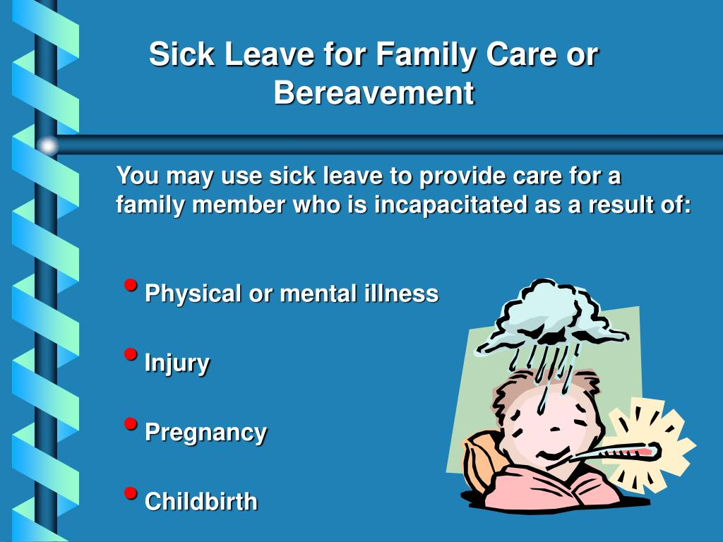 Sick Leave for Family Care or
