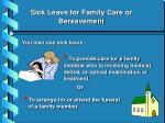 sick leave for family care or bereavement6