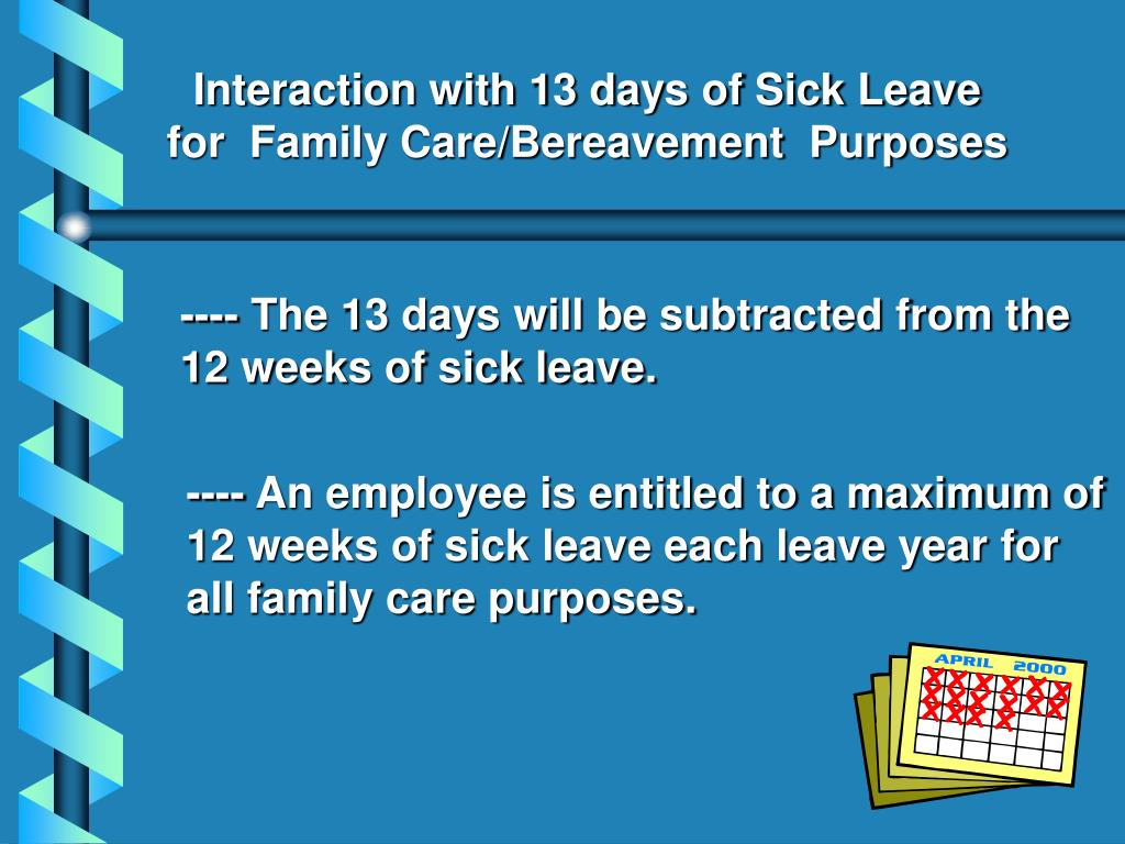 Interaction with 13 days of Sick Leave