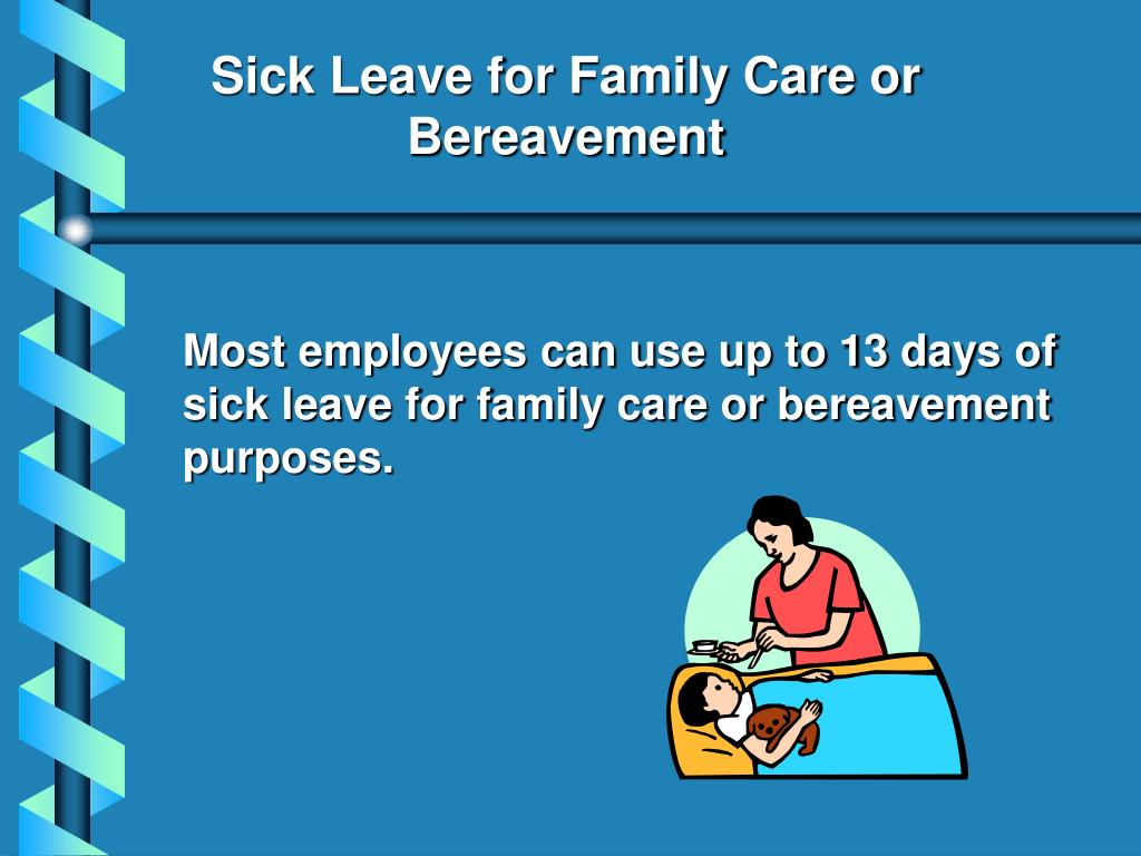 Sick Leave for Family Care or Bereavement