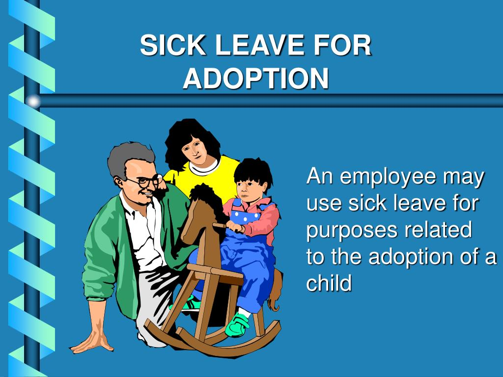 SICK LEAVE FOR ADOPTION