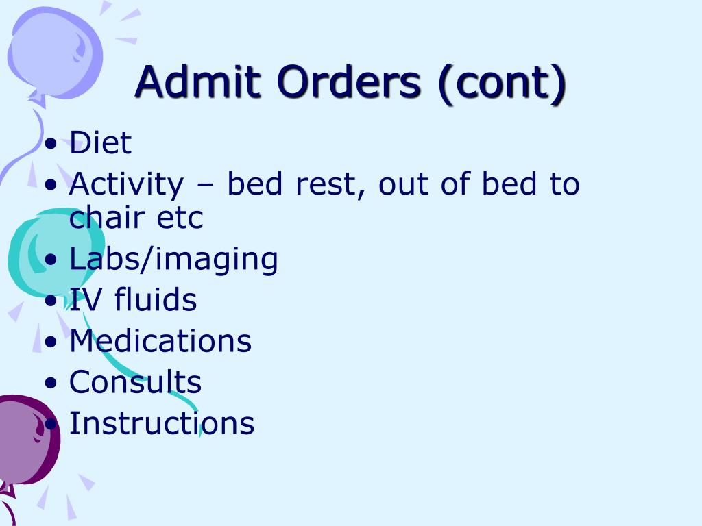 Admit Orders (cont)